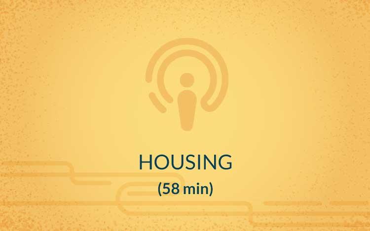 Housing (58 min)
